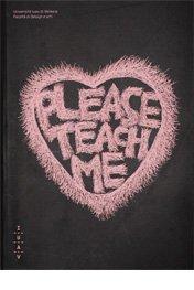 Please, teach me