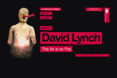 """""""David Lynch. The Air is on Fire"""" Exhibition"""